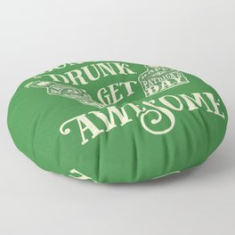 Funny St. Patrick's Day Drinking Quote Floor Pillow