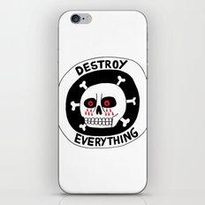 DESTROY EVERYTHING iPhone Skin