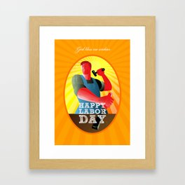 God bless our workers Happy Labor Day Retro Poster Framed Art Print