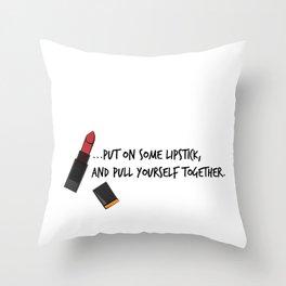 Put on some lipstick Throw Pillow