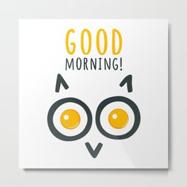 Morning owl Metal Print