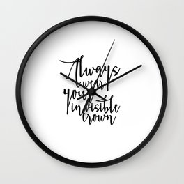King Of All Wild Things Always Wear Your Invisible Crown Crown Print Nursery Wall Art Kids Gift Nurs Wall Clock