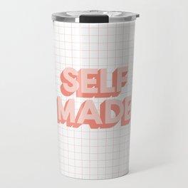 Self Made peachy pink typography inspirational motivational home wall bedroom decor Travel Mug