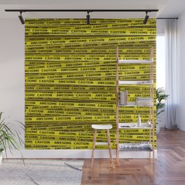 AWESOME, use caution / 3D render of awesome warning tape Wall Mural