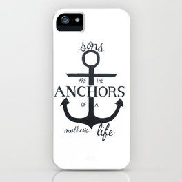 Sons Quote Pen and Ink iPhone Case