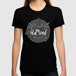 Old Soul 1 T-shirt