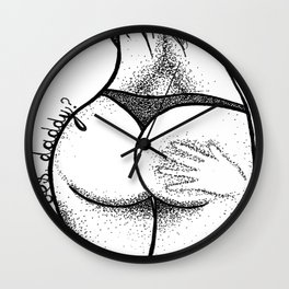 Yes please, Daddy Wall Clock