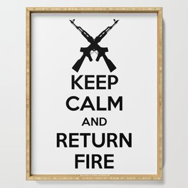 Keep Calm And Return Fire Serving Tray