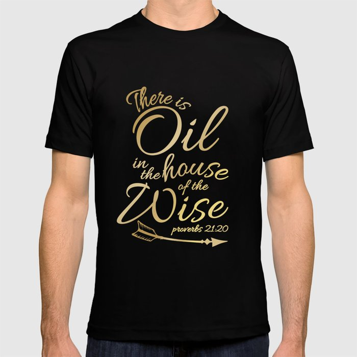 2fe560bb There Is Oil - Funny Religious Bible Essential Oils T-Shirt T-shirt ...