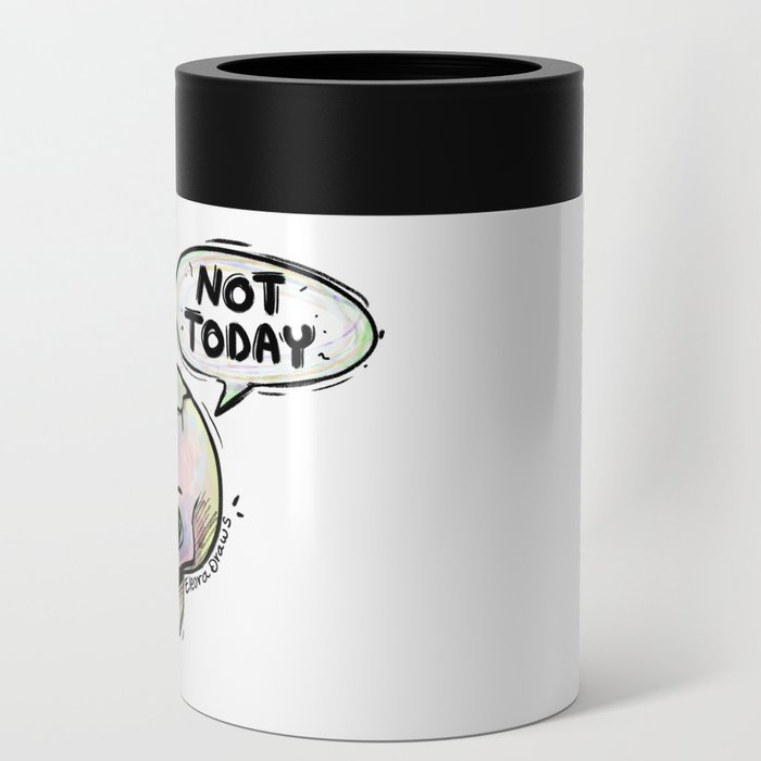 Not Today Can Cooler
