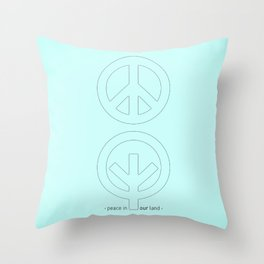 Peace in our Land Throw Pillow