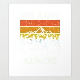 Calumet City Illinois Vintage Take A Hike Art Print