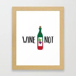 Wine not Framed Art Print
