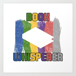 Book Whisperer T Shirt Book Reader TShirt Books Shirt Humour Gift Idea Art Print