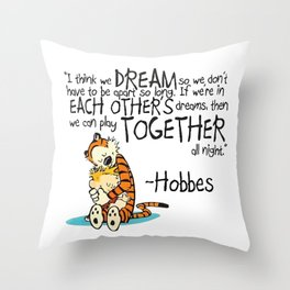 Calvin and Hobbes Dreams Quote Throw Pillow