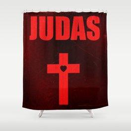 JUDAS Shower Curtain