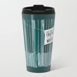 The Only Truth is Music Travel Mug