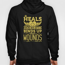 He heals the brokenhearted and binds up their wounds. Hoody