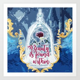Fairytale - Beauty is found within Art Print