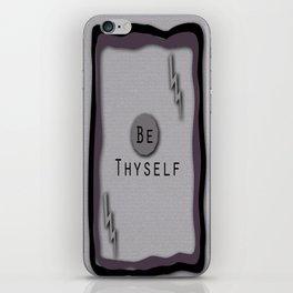 Be Thyself iPhone Skin