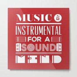 Music is instrumental  Metal Print