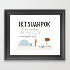 Iktsuarpok Framed Art Print
