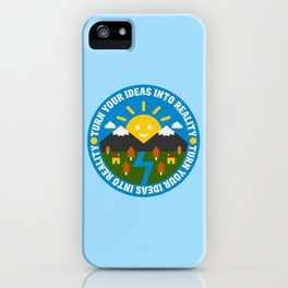 Ideas to Reality iPhone Case