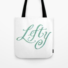 Lefty script hand lettering, green watercolour Tote Bag