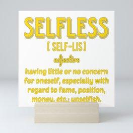 Selfless defined B.Luvid Mini Art Print