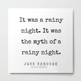 78   | 200228 |  Jack Kerouac Quotes | Jack Kerouac Poems Metal Print