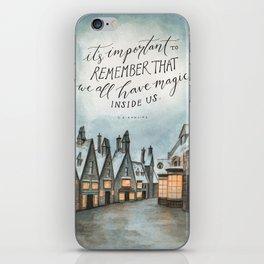 Hogsmeade - Magic Inside Us iPhone Skin