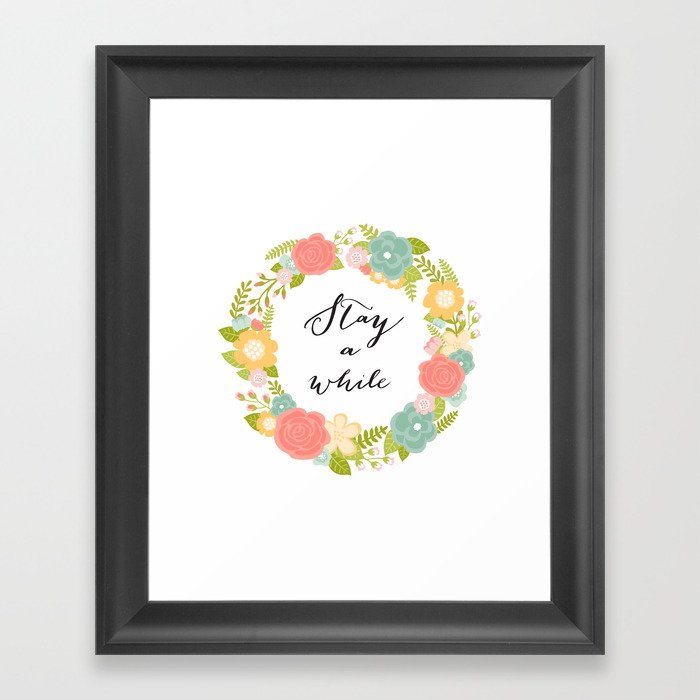 Stay A While Framed Art Print