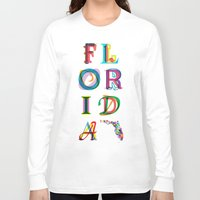 florida Long Sleeve T-shirts featuring Florida by Fimbis