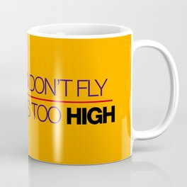 If sparks don't fly, your ride's too high v5 HQvector Coffee Mug