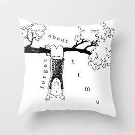 forget about time Throw Pillow