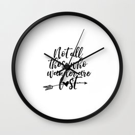 College dorm decor Not all who wander are lost Inspirational Print graduation teen gift Printable Wall Clock