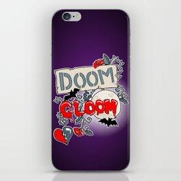 Doom & Gloom iPhone Skin
