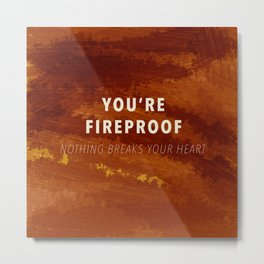 Fireproof Metal Print