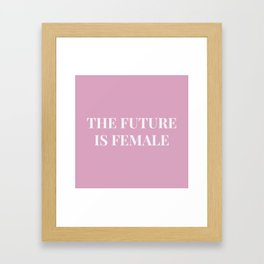 The future is female pink-white Framed Art Print