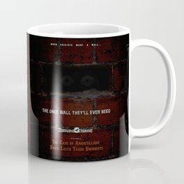 Nevermore Builders: Cask of Amontillado Trump-Wall Advert Coffee Mug