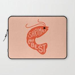Shrimply the Best Laptop Sleeve