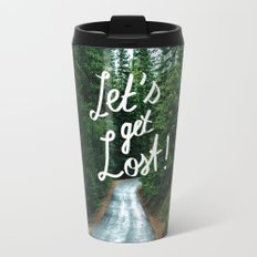 Let's get Lost! - Quote Typography Green Forest Travel Mug