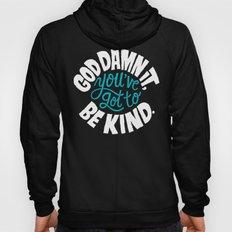 Be Kind. Hoody
