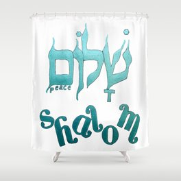 SHALOM The Hebrew word for Peace! Shower Curtain