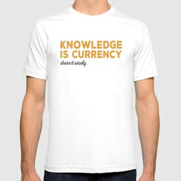 Knowledge Is Currency T-shirt