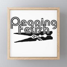 Pegging Fetish Framed Mini Art Print