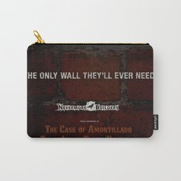 Nevermore Builders: Cask of Amontillado Trump-Wall Advert Carry-All Pouch
