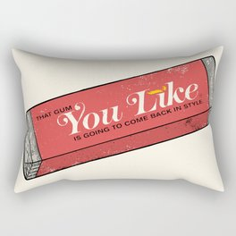 That gum you like is going to come back in style. Rectangular Pillow