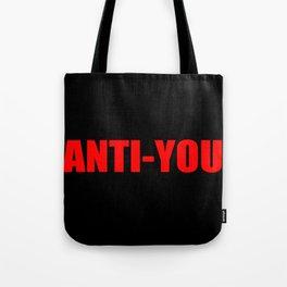 anti-you Tote Bag
