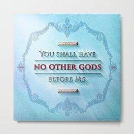 EXODUS 20:3 Metal Print